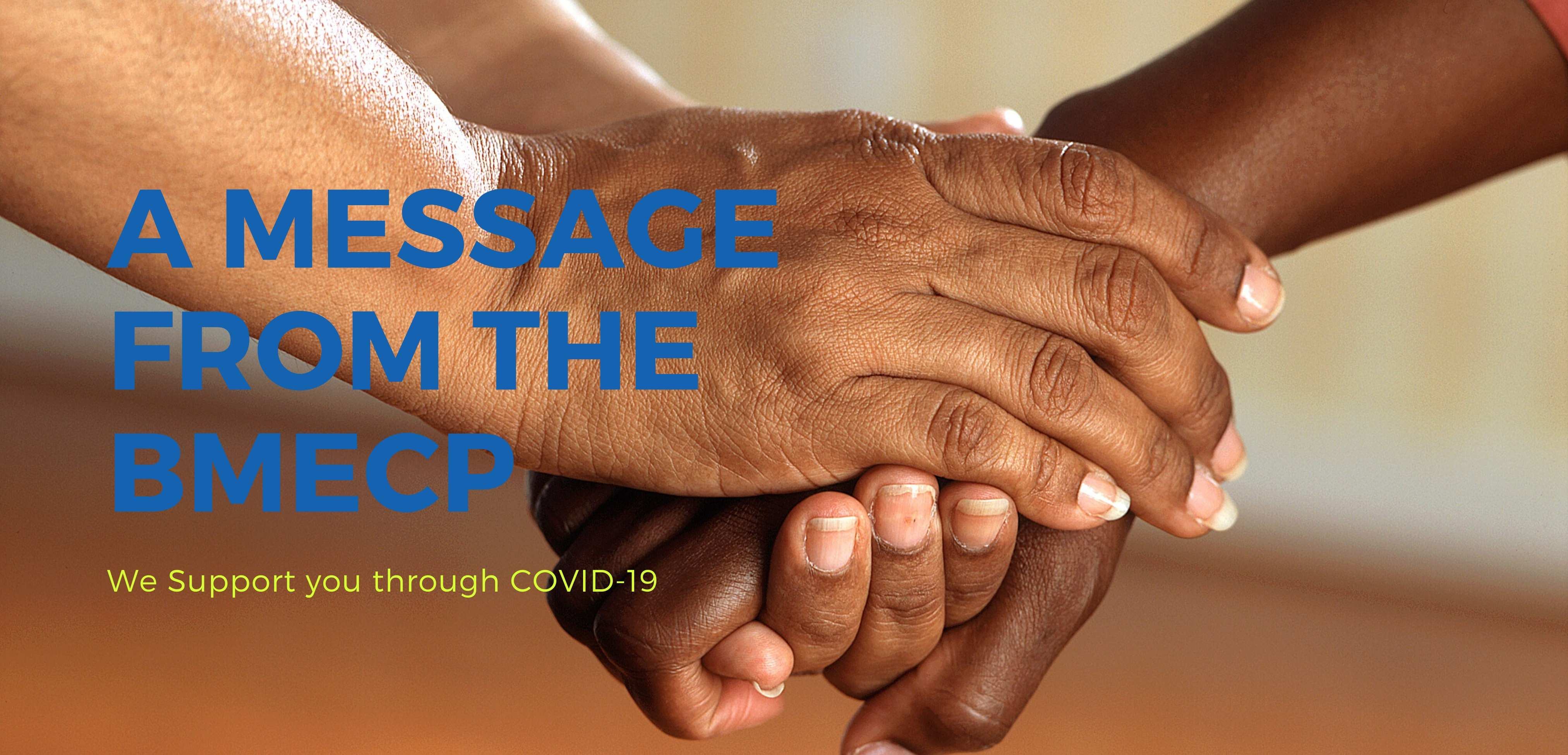 Covid-19 – A Message from the BMECP